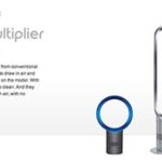 Dyson Air Multiplier™ – fans without blades