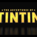 The Adventures of Tintin posters and trailer [photos & video]