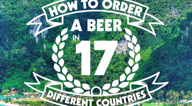 This Is How You Order Beer Like A Local In These Countries