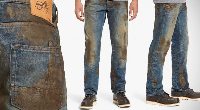 $425 Mud-coated Jeans, Because You Shouldn't Have To Work For Mud