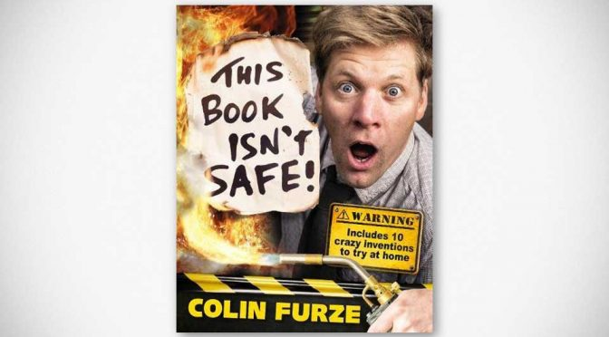 Colin Fuze: This Book Isn't Safe! by Colin Furze