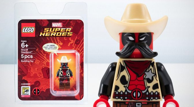 You Will Want To Go To SDCC Because, Sheriff <em>Deadpool</em> Minifigure