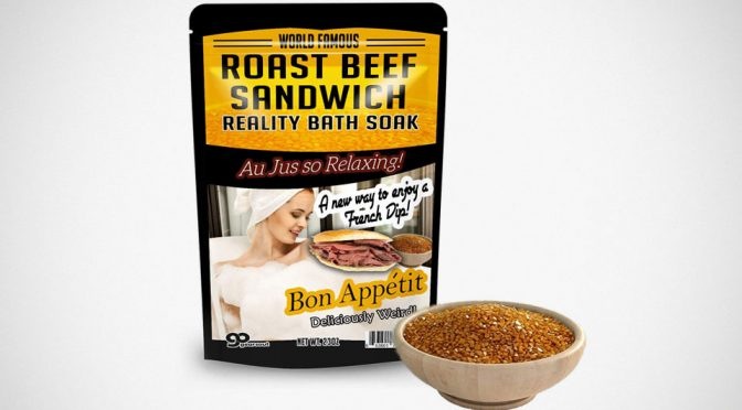 Roast Beef Sandwich Bath Soak: Roast Beef-flavored Bath Salts Is A Thing!