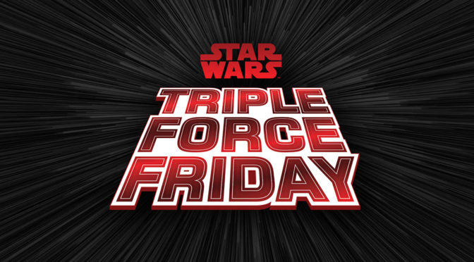 Star Wars Triple Force Friday Announced