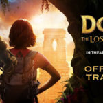 Watch The First Official Trailer Of <em>Dora And The lost City Of Gold</em>