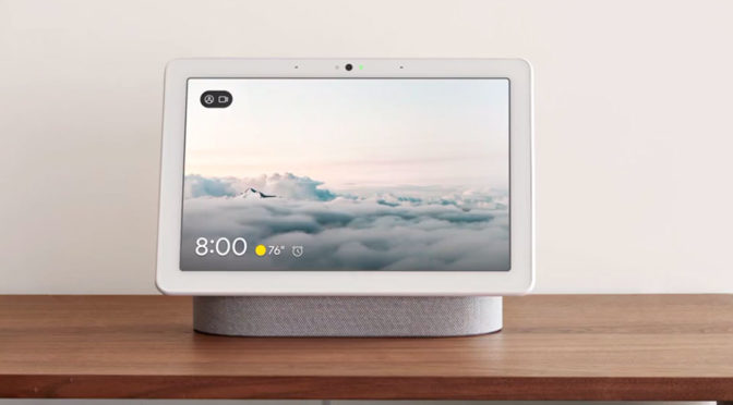 Google Nest Hub Max Packs So Many Tech That It May Give You The Creep