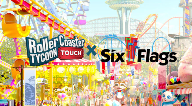 RollerCoaster Tycoon Touch x Six Flags
