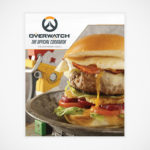 <em>Overwatch: The Official Cookbook</em> Because, Why Not?