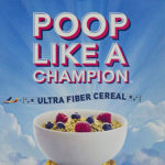 Having Problem With Your Bowel Movement? Fret Not Because, Poop Like A Champion Cereal Is Here To Help