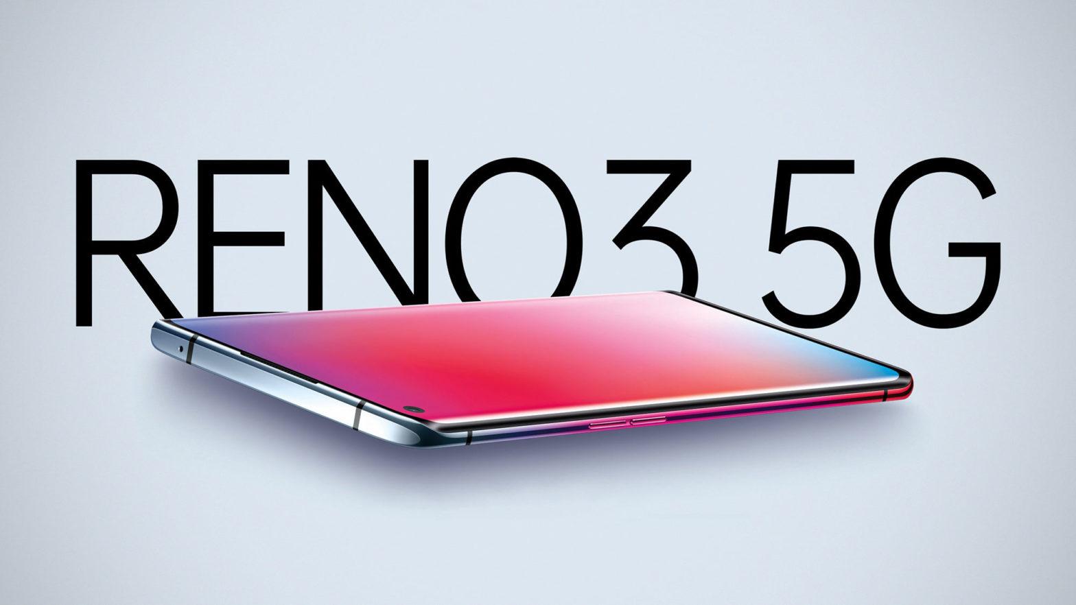 Oppo Reno3 and Reno3 Pro 5G Smartphones