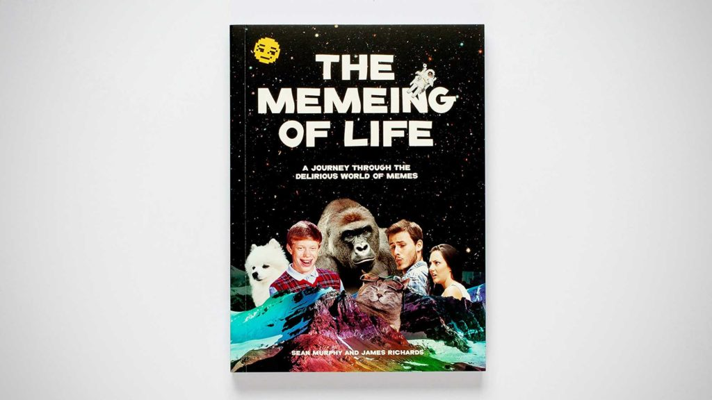 The Memeing of Life by Kind Studio