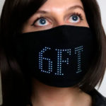 This Face Mask With Flexible LED Display Warns People To Stay 6FT Away From You