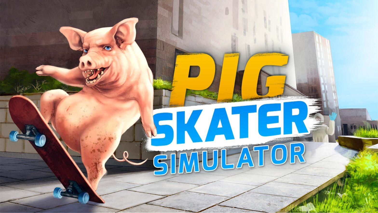 Pig Skater Simulator PC Video Game
