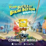 <em>SpongeBob SquarePants: Battle for Bikini Bottom – Rehydrated</em> Mobile