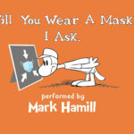 Mark Hamill Performs Lines From <em>Will You Wear A Mask</em> Illustrated Book In <em>Dr. Seuss</em> Style Rhyme