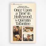 Quentin Tarantino's <em>Once Upon a Time in Hollywood</em> Is Now A Novel Too